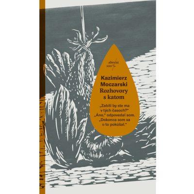 Rozhovory s katom - Kazimierz Moczarski / kniha
