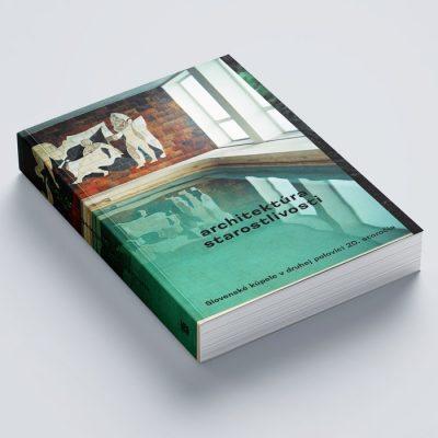 Architektúra starostlivosti - Slovenské kúpele v druhej polovici 20. storočia / kniha