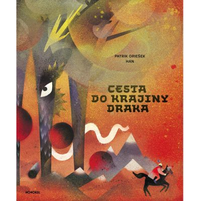 Cesta do krajiny Draka - P. Oriešek / kniha