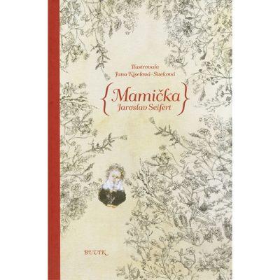 Mamička - J. Seifert / kniha