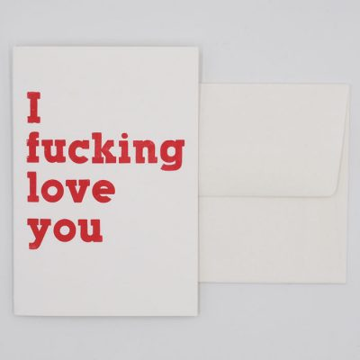 I F*cking Love You - letterpress - Pressink / pohľadnica