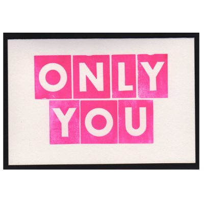 Only You - letterpress pohľadnica Pressink
