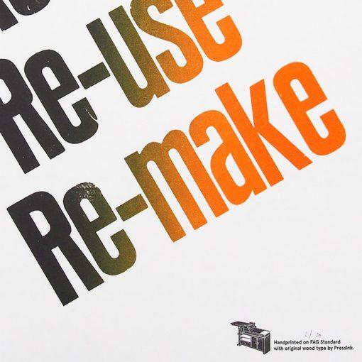 Re-think, Re-us, Re-make, A2 - Pressink / grafika