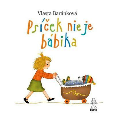 Psíček nie je bábika - V. Baránková / kniha