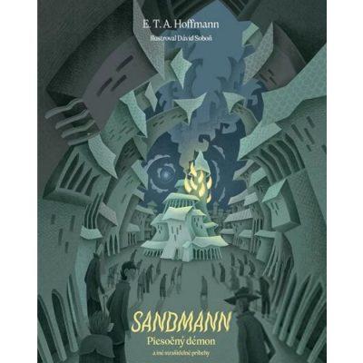 Sandmann - Piesočný démon a iné strašidelné príbehy - E. T. A. Hoffmann / kniha
