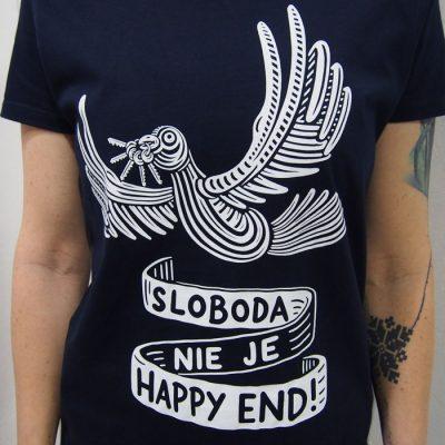 Sloboda nie je Happy end! dámske / tričko