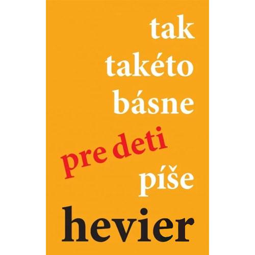 tak takéto básne píše hevier - D. Hevier / kniha