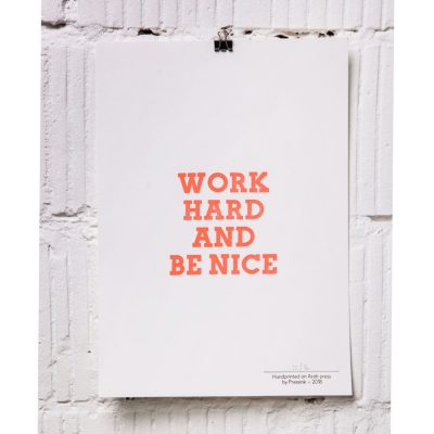 work hard and be nice A4 print