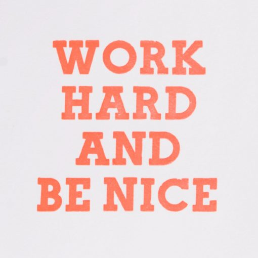 work hard and be nice A4 print