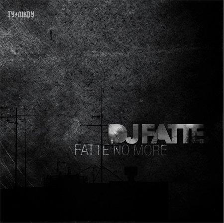 Dj Fatte - Fatte No More CD