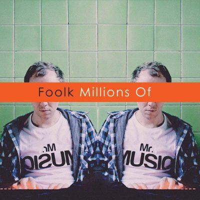 Foolk - Millions Of CD