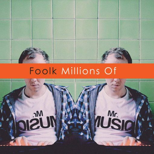 Foolk - Millions Of CD