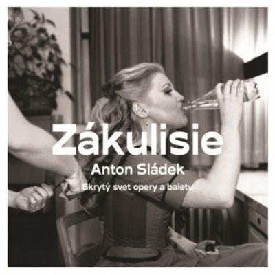 Zákulisie - Anton Sládek / kniha