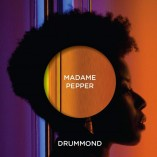 Madame Pepper - Drummond 2LP