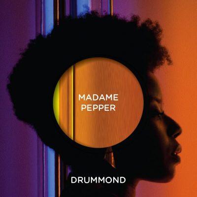 Madame Pepper - Drummond CD