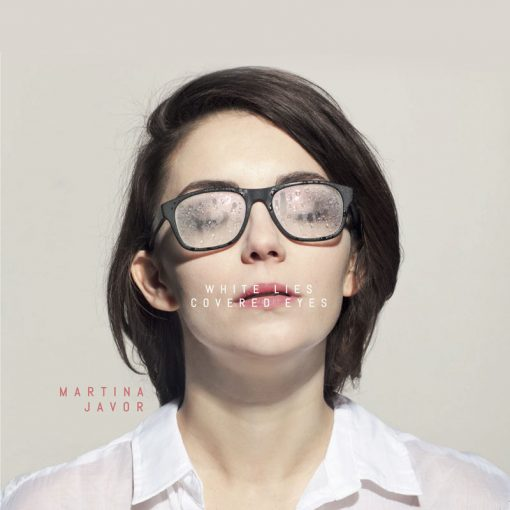Martina Javor - White Lies Covered Eyes CD album 2015