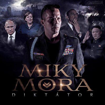 Miky Mora - album Diktátor CD 2015