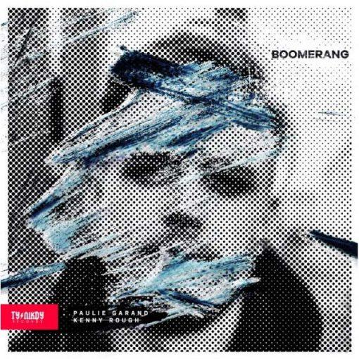 Paulie Garand & Kenny Rough - Boomerang CD