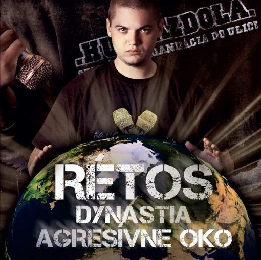 Rétos - Dynastia agresívne oko CD