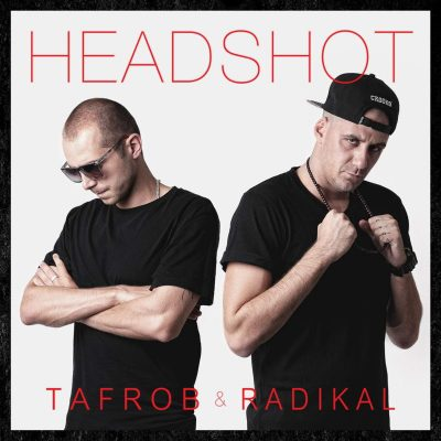 Tafrob & Radikal - Headshot CD
