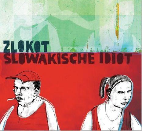 Zlokot - Slovakische Idiot CD
