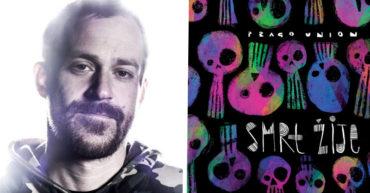 Album týždňa: Prago Union – Smrt žije