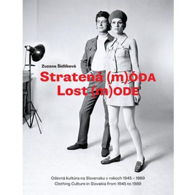 Stratená m(ÓDA)/Lost m(ODE) - Zuzana Šidlíková / kniha