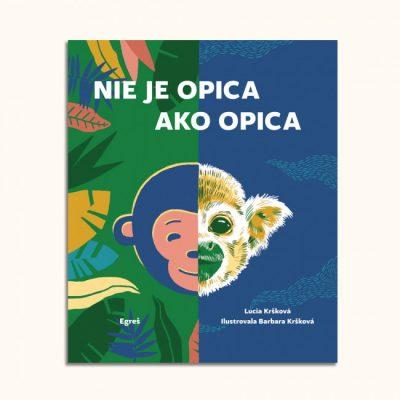 Nie je opica ako opica - Lucia Kršková a Barbara Kršková - kniha