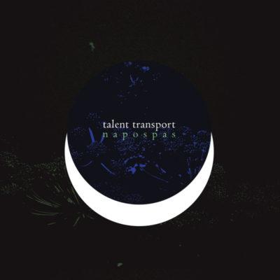 Talent Transport - Napospas CD album