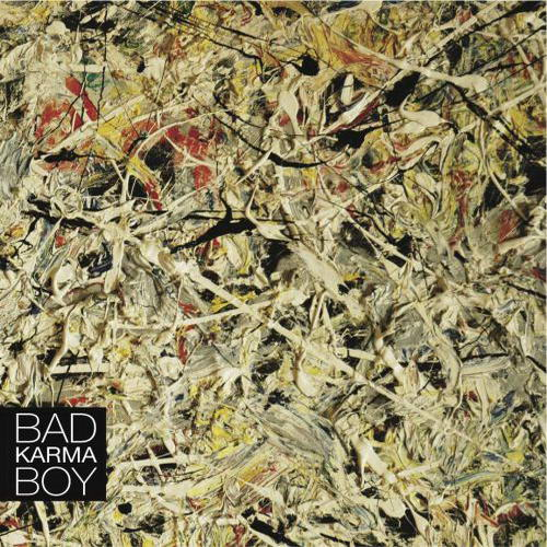 Bad Karma Boy: Bad Karma Boy LP vinyl