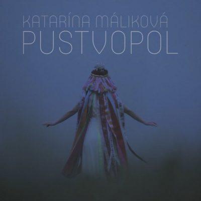 Katarína Máliková - Pustvopol CD
