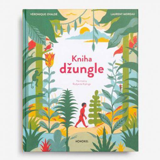 Kniha džungle - Véronique Ovaldé / kniha pre deti