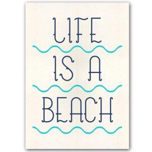 Life is a Beach - Popular / plagát