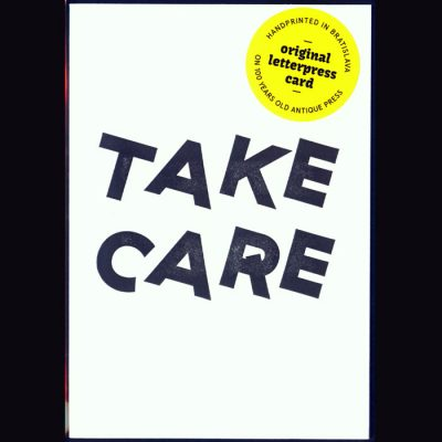 Take care - letterpress pohľadnica Pressink