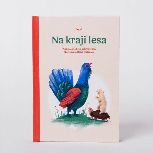 Na kraji lesa - Ľubica Schmarcová / kniha