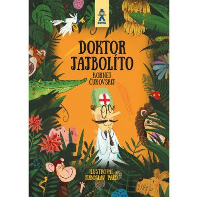 Doktor Jajbolíto - K. Čukovskij / kniha