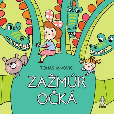 Zažmúr očká - T. Tomáš Janovic / kniha