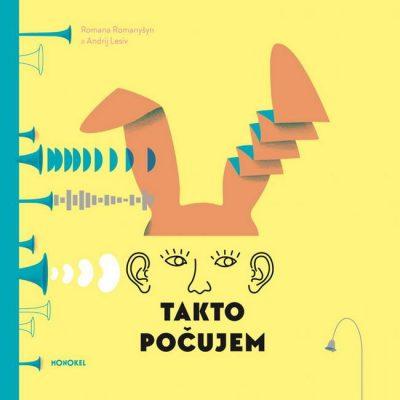 Takto počujem / ilustrovaná kniha o zvuku pre deti