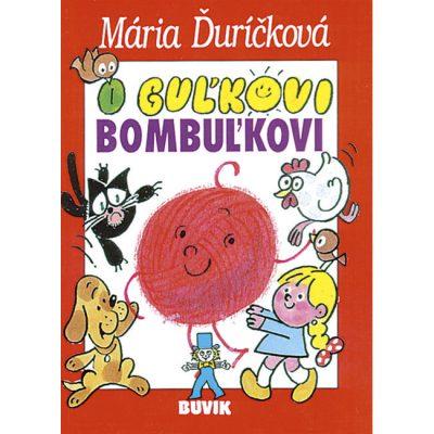 O Guľkovi Bombuľkovi - M. Ďuríčková / kniha