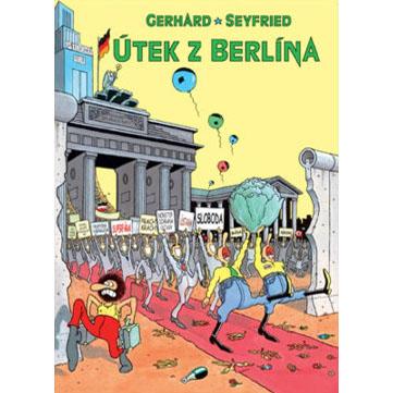 Útek z Berlína - Gerhard Seyfried / komix kniha