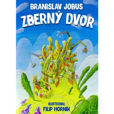 Zberný dvor - Branislav Jobus / kniha