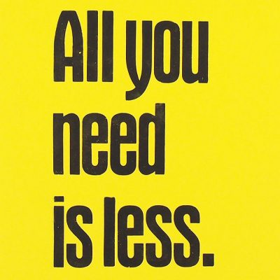 All you need is less, Pressink, žltý / grafika