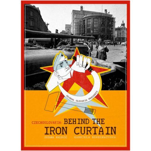 Czechoslovakia: Behind the Iron Curtain - Z. Palovic, G. Bereghazyova / kniha