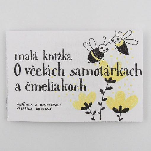 Malá knižka: O včelách samotárkach a čmeliakoch - Katarína Končová / kniha