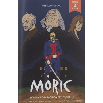 Móric #2 - Útek z Uhorska / komiksový časopis