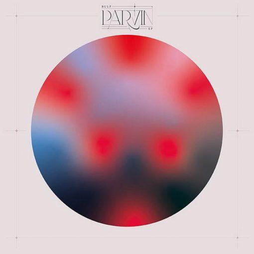 Bulp - Parvin EP / vinyl