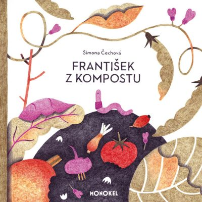František z kompostu - Simona Čechová / kniha