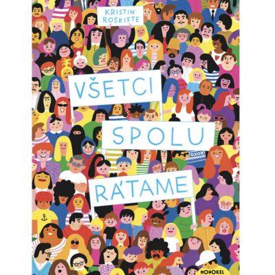 Všetci spolu rátame - Kristin Roskifte / kniha