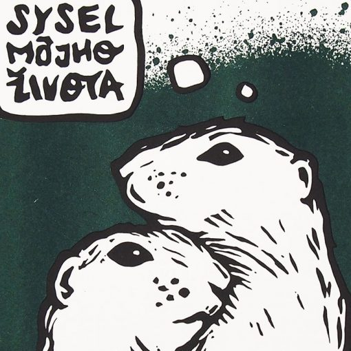 Sysel mojho života - Saturejka / risografika