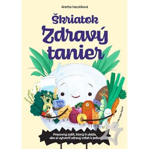Škriatok Zdravý tanier - Anetta Vaculíková / kniha